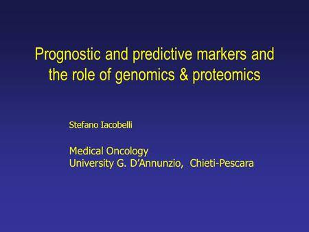Prognostic and predictive markers and