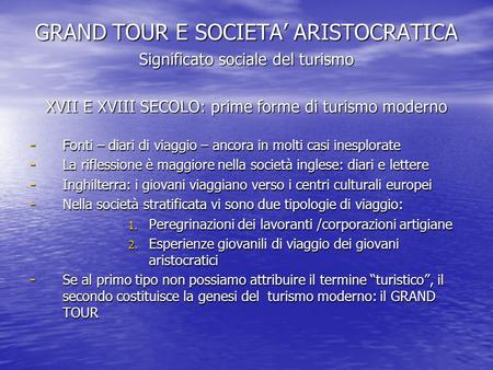 GRAND TOUR E SOCIETA' ARISTOCRATICA