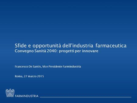 Sfide e opportunità dell'industria farmaceutica