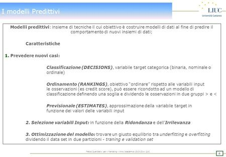 I modelli Predittivi: Traning e Validation data set