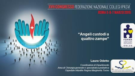 """Angeli custodi a quattro zampe"" Laura Odetto"