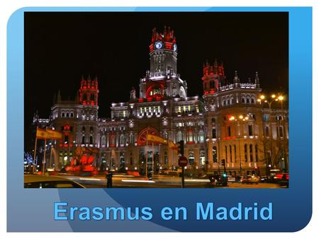 Erasmus en Madrid.
