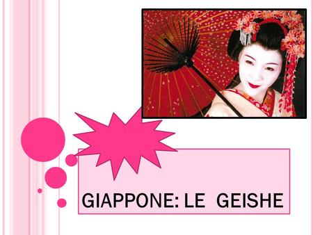 GIAPPONE: LE GEISHE.