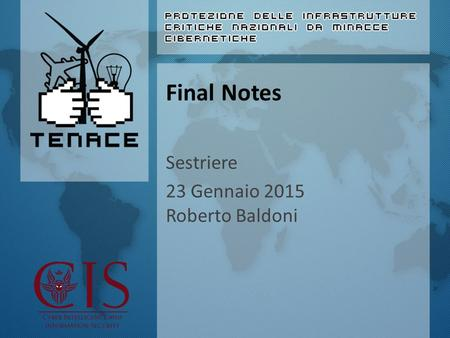 Final Notes Sestriere 23 Gennaio 2015 Roberto Baldoni.