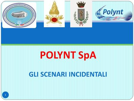 POLYNT SpA GLI SCENARI INCIDENTALI