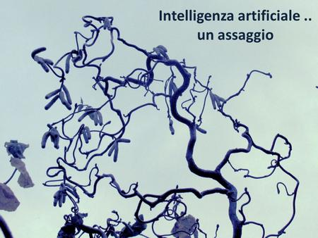 Intelligenza artificiale ..