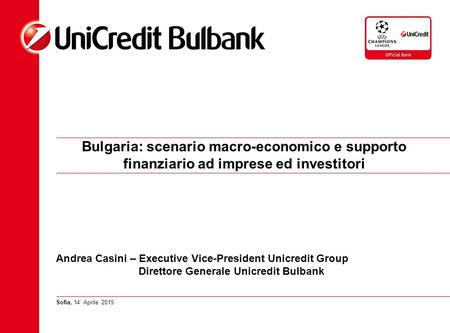 Andrea Casini – Executive Vice-President Unicredit Group