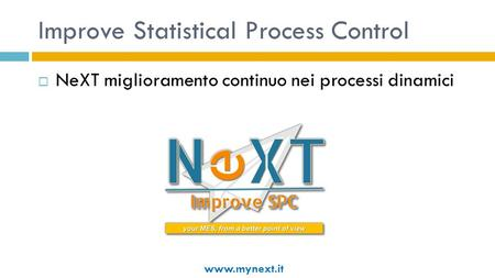 Improve Statistical Process Control