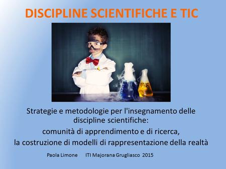 DISCIPLINE SCIENTIFICHE E TIC