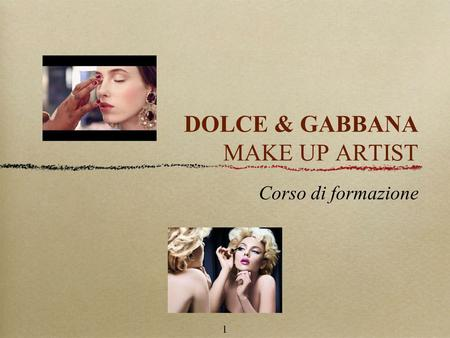 DOLCE & GABBANA MAKE UP ARTIST