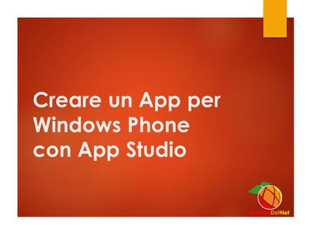 Creare un App per Windows Phone con App Studio. Mi presento Ing. Laura La Manna Microsoft MVP (Visual blogs.orangedotnet.org/lauralamanna.
