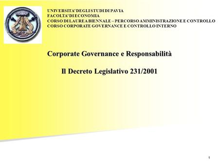 Corporate Governance e Responsabilità Il Decreto Legislativo 231/2001