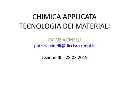 CHIMICA APPLICATA TECNOLOGIA DEI MATERIALI
