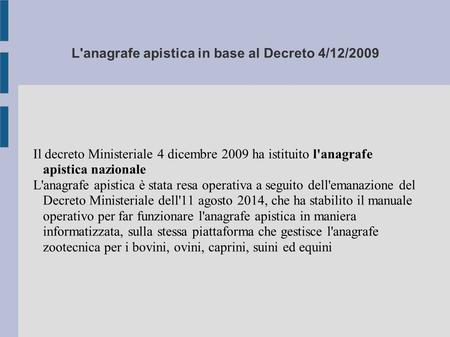 L'anagrafe apistica in base al Decreto 4/12/2009