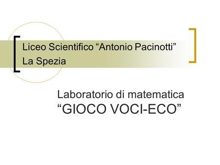 Liceo scientifico pacinotti la spezia sezioni