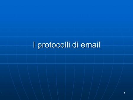 1 I protocolli di email. 2 Posta elettronica Tre componenti: Tre componenti: user agentsuser agents mail serversmail servers Simple mail transfer protocol.