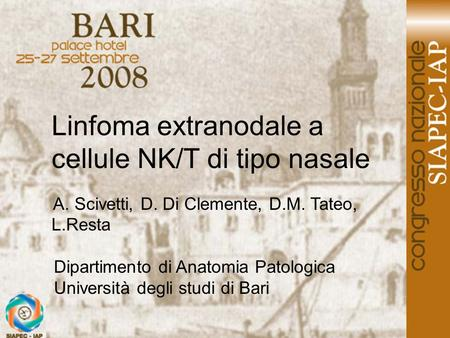 Linfoma extranodale a cellule NK/T di tipo nasale
