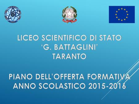 LICEO SCIENTIFICO DI STATO PIANO DELL'OFFERTA FORMATIVA