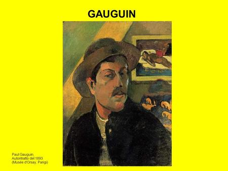 GAUGUIN Paul Gauguin, Autoritratto del 1893 (Musée d'Orsay, Parigi)