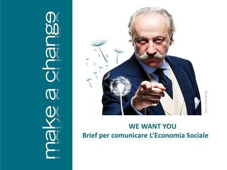 WE WANT YOU Brief per comunicare L'Economia Sociale.