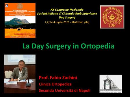 La Day Surgery in Ortopedia