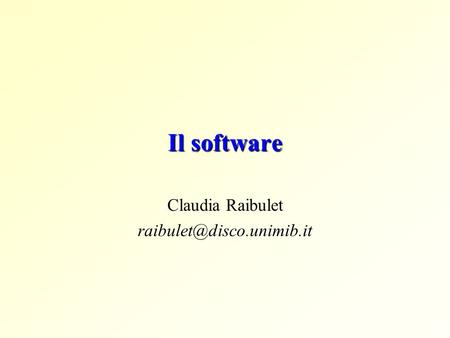 Il software Claudia Raibulet
