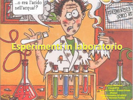 Esperimenti in laboratorio