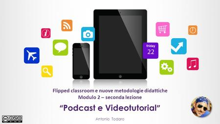 """Podcast e Videotutorial"""