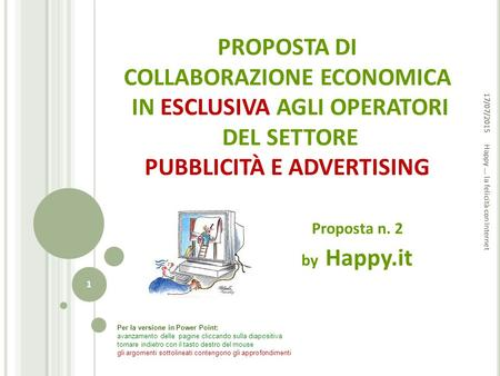 Happy ... la felicità con Internet Proposta n. 2 by Happy.it
