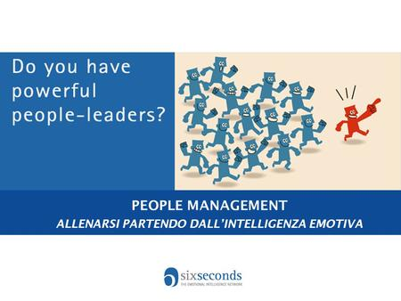 PEOPLE MANAGEMENT ALLENARSI PARTENDO DALL'INTELLIGENZA EMOTIVA.