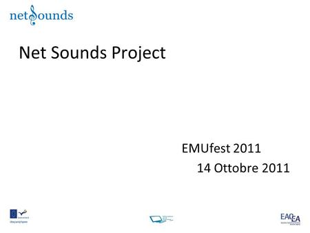 Net Sounds Project EMUfest 2011 14 Ottobre 2011.