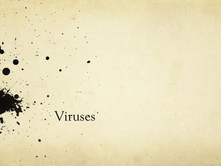 Viruses. Useful links How you get the flu: