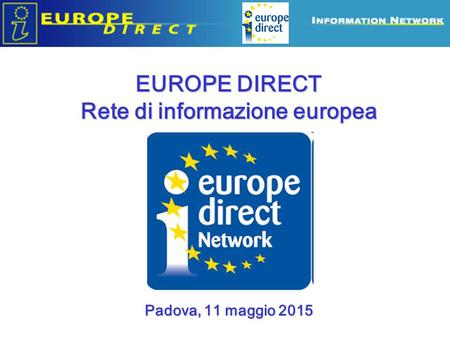 EUROPE DIRECT Rete di informazione europea