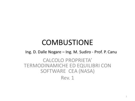 COMBUSTIONE Ing. D. Dalle Nogare – Ing. M. Sudiro - Prof. P. Canu