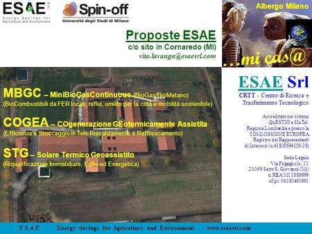 E S A E Energy Savings for Agriculture and Environment -  …mi Albergo Milano Proposte ESAE c/o sito in Cornaredo (MI)