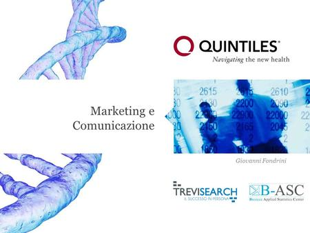 Copyright © 2013 Quintiles Marketing e Comunicazione Giovanni Fondrini.