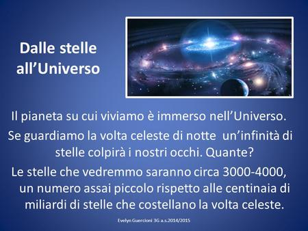Dalle stelle all'Universo