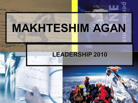 1 MAKHTESHIM AGAN LEADERSHIP 2010. 2 Diapositive dell'intervento: www.paoloruggeri.it www.paoloruggeri.it.