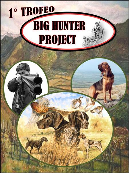"A partire da quest'anno, su gentile concessione di Taeco S.r.l., il Working Retrievers Club Italia è onorato di assegnare il Trofeo ""Big Hunter Project""."