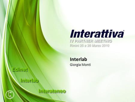 Interlab Giorgia Monti. CORSI A CATALOGO ON DEMAND al servizio di.