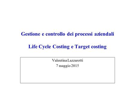 Life-Cycle Costing: Meaning, Benefits and Effects