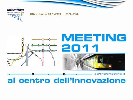 22 MEETING 2011- Dispensa Interattiva DISPENSA INTERATTIVA.