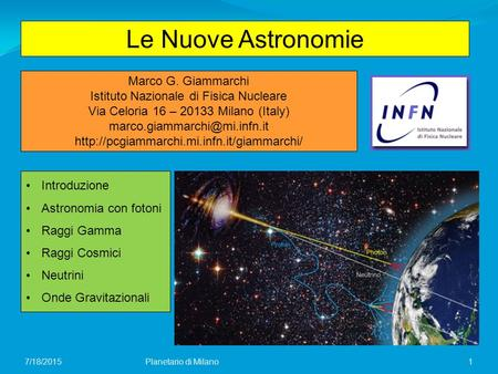 Le Nuove Astronomie Marco G. Giammarchi