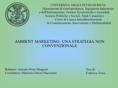 AMBIENT MARKETING: UNA STRATEGIA NON CONVENZIONALE