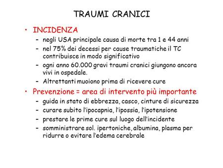 TRAUMI CRANICI INCIDENZA