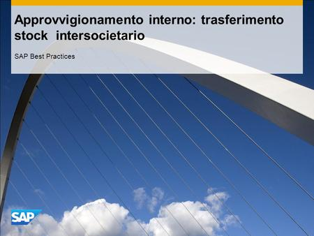 Approvvigionamento interno: trasferimento stock intersocietario SAP Best Practices.