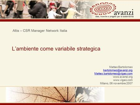 L'ambiente come variabile strategica Altis – CSR Manager Network Italia Matteo Bartolomeo