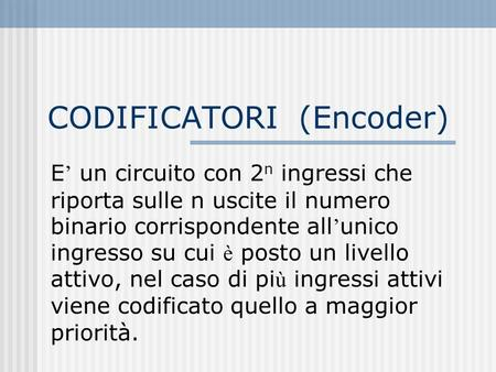 CODIFICATORI (Encoder)