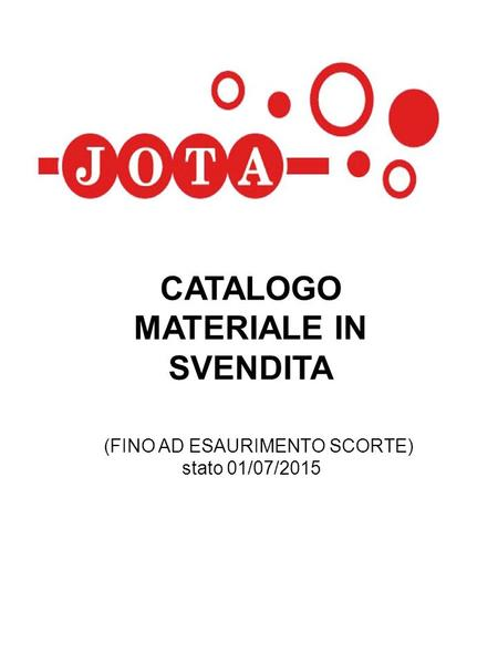 CATALOGO MATERIALE IN SVENDITA