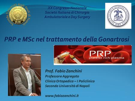 Prof. Fabio Zanchini - www.fabiozanchini.it - PRP e MSc nella gonartrosi